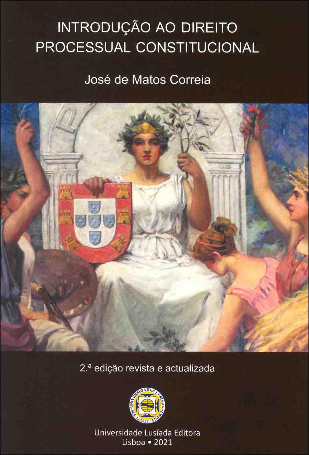 Introdução ao direito processual constitucional (2.ª edição revista e actualizada)
