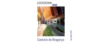 Conferência #8: Lockdown Talks — Pensar, comunicar, construir.